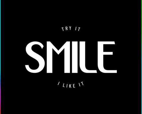 Smile Try It I Like It